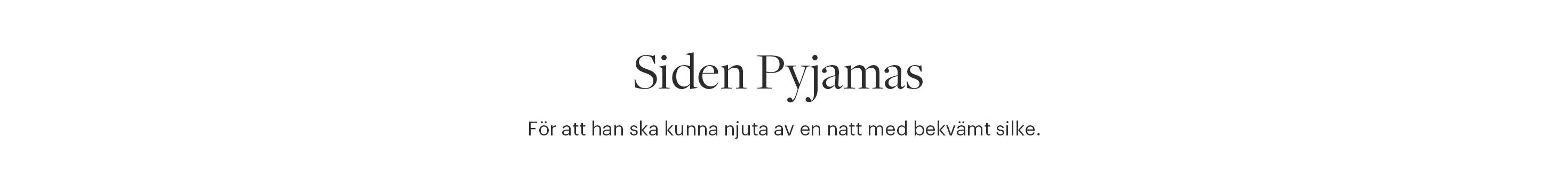 Siden Pyjamas Herr