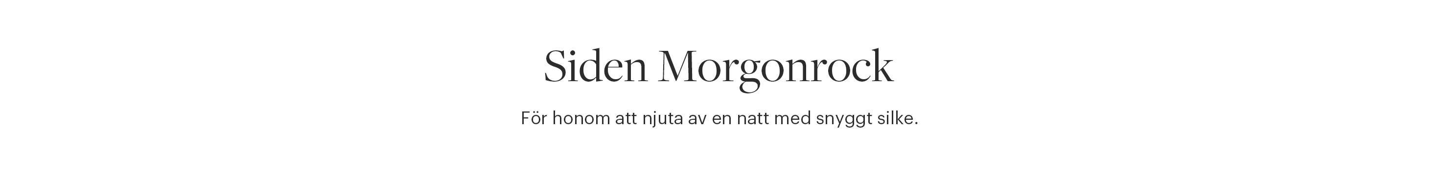Siden Morgonrock Herr